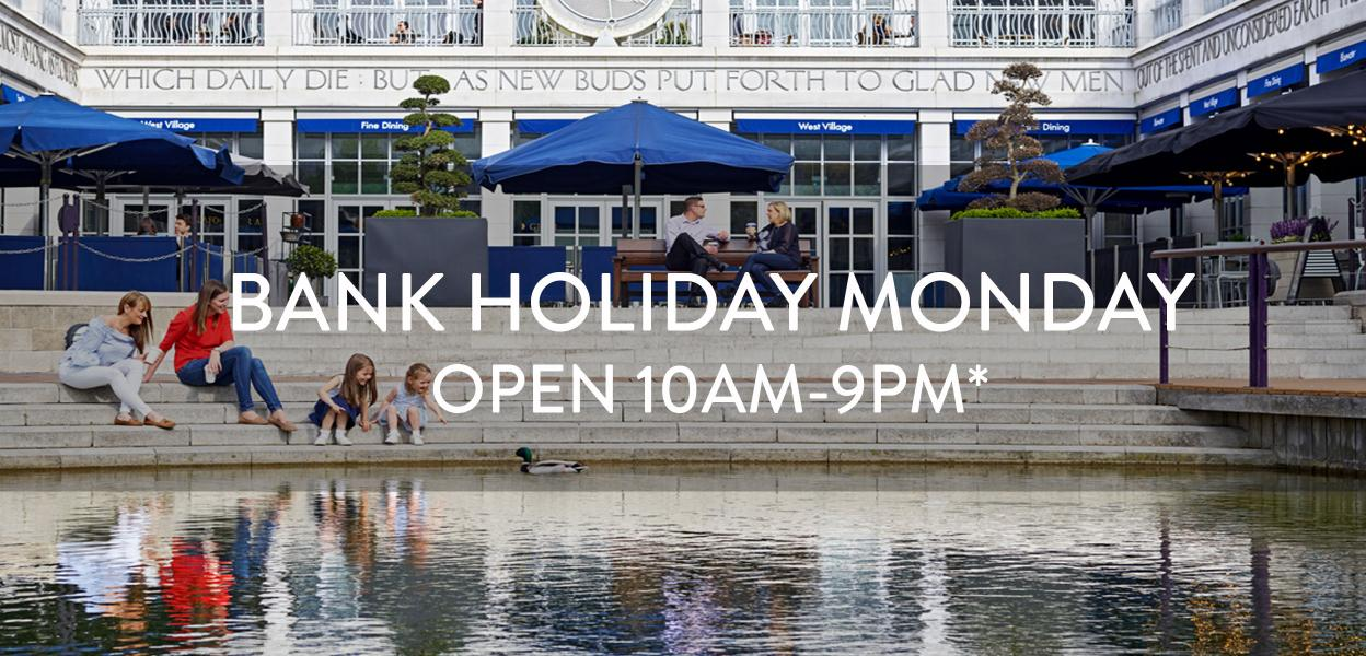 Bank Holiday Hours, Bluewater, Kent