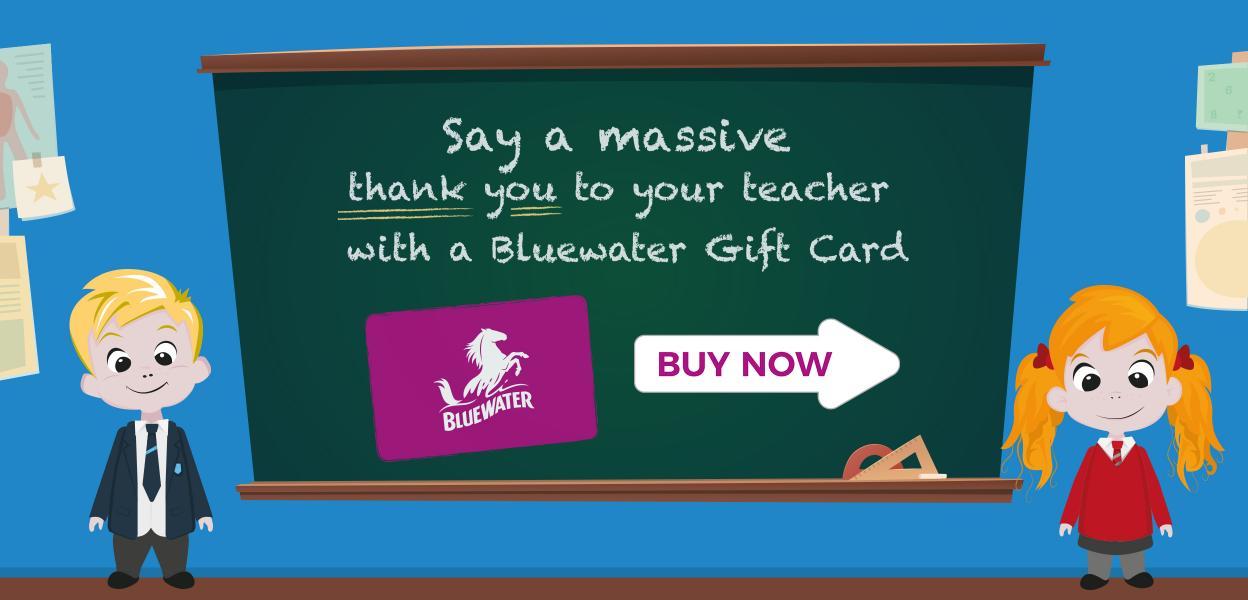 Teachers Gift Card, Bluewater, Kent