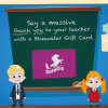 Teachers Gift Card, Bluewater, Kent