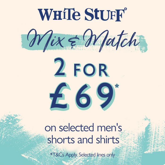 2 for £69 at White Stuff, Bluewater, Kent