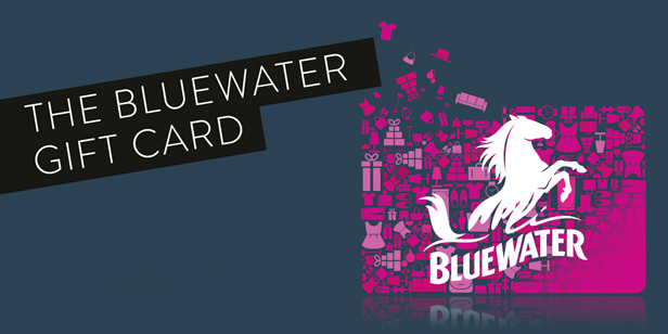 The Bluewater Gift Card   Buy online or at Bluewater Shopping and Leisure Destination, Kent